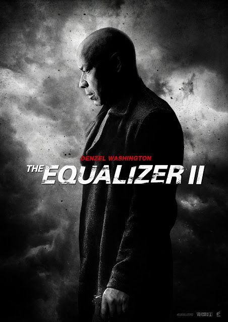 The Equalizer 2 Estrenos 2018 Accion Sinopsis Trailer Imagenes Peliculas En Castellano Mejores Peliculas De Accion Peliculas De Accion