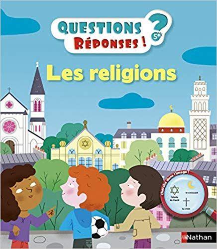 Les Religions Questions Reponses Doc Des 5 Ans Pdf