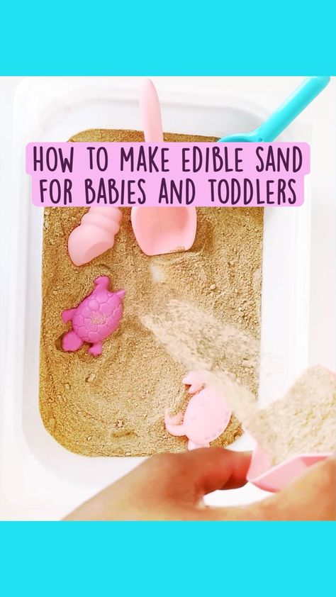 How to make edible sand for babies and toddlers
