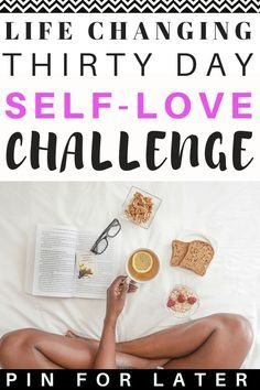 Must try 30 day self-love challenge to increase confidence, manage mental health and start feeling happy