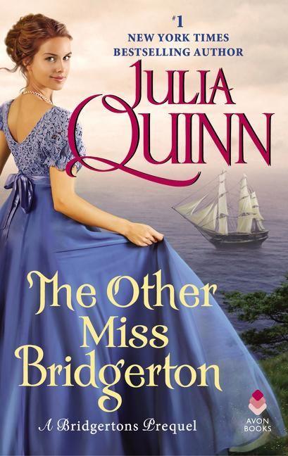The Other Miss Bridgerton In 2021 Julia Quinn Historical Romance Books Romance Books