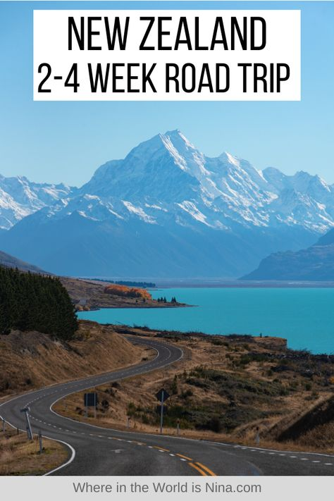 New Zealand 2-4 Week Road Trip Itinerary