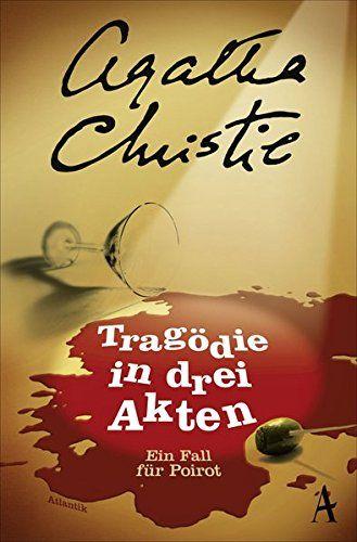 Tragodie In Drei Akten Poirot Roman 9 Vorher Nikotin Von Agatha Christie Agatha Christie Abenteuerbuch Bucher