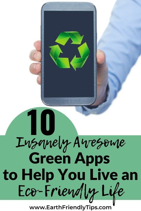Best Green Apps to Help You Live a Sustainable Life - Earth Friendly Tips