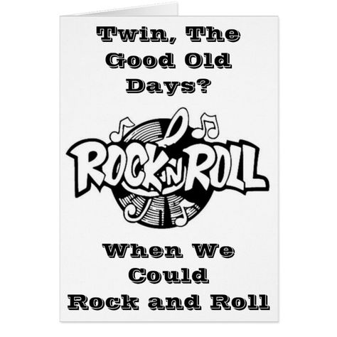 """""""TWIN HUMOR"""" AND OVER THE HILL ROCK AND ROLL"""