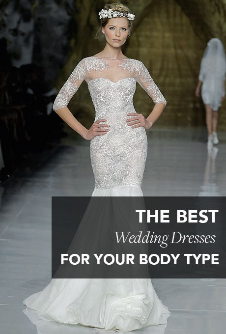 Best Wedding Dress for Your Body Type | Wedding Dresses | Pinterest ...