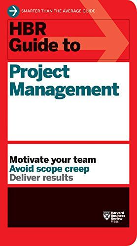 Hbr Guide To Project Management Hbr Guide Series Pdf Free