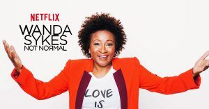 Ficha Tecnica Wanda Sykes Not Normal Original Netflix