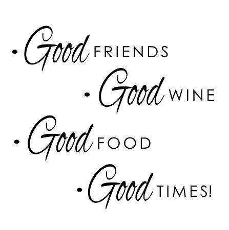 Quotes About Good Times With Good Friends Wine Quotes Friends And Wine Quotes Good Times Quotes