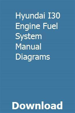 Hyundai I30 Engine Fuel System Manual Diagrams | gratmal ... on