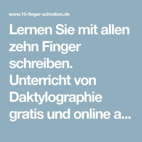 Lernen Sie Mit Allen Zehn Finger Schreiben Unterricht Von Daktylographie Gratis Und Online Auf Unserer Seite Profesionel Mit Bildern 10 Finger Schreiben Schreiben Finger