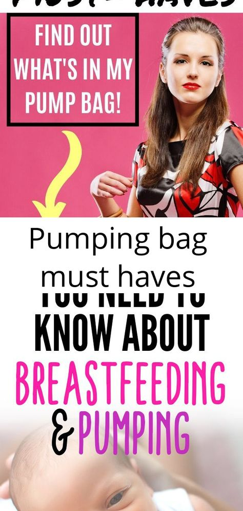 Pumping bag must haves