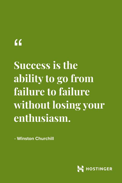 'Success is the ability to go from failure to failure without losing your enthusiasm.'' - Winston Churchill | Hostinger Quotes #winstonchurchill #inspiration #quotes #hostinger