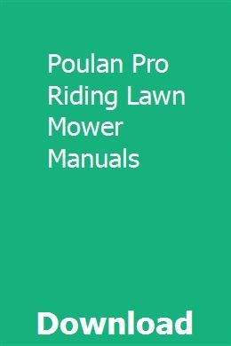 Poulan Pro Riding Lawn Mower Manuals With Images Riding Lawn
