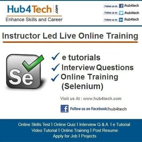 Hub4tech offers Selenium training from corporate experienced - selenium resume