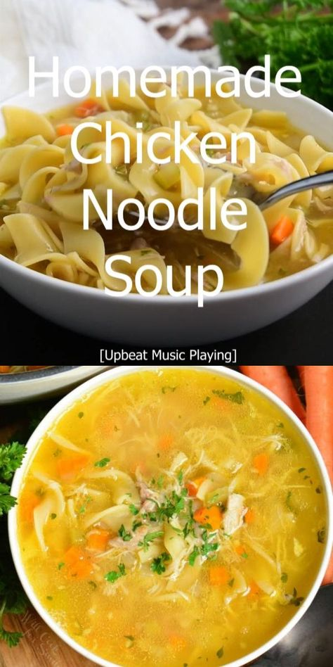 Homemade Chicken Noodle Soup!