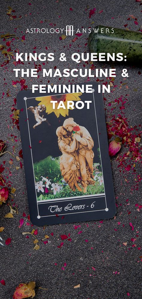 There is masculine and feminine energy in every person and the Tarot can actually help us see how to best apply those energies to create the life we desire. #tarot #kingsandqueens #tarotcards #tarotmeanings #tarotqueens #tarotkings #masculineandfeminine