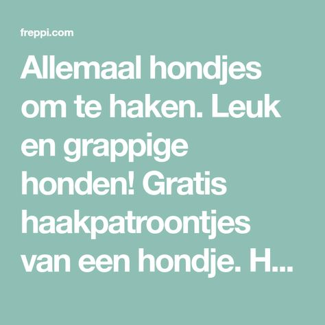 List Of Pinterest Hondjes Haken Gratis Patroon Ideas Hondjes Haken