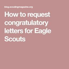 How to request congratulatory letters for Eagle Scouts