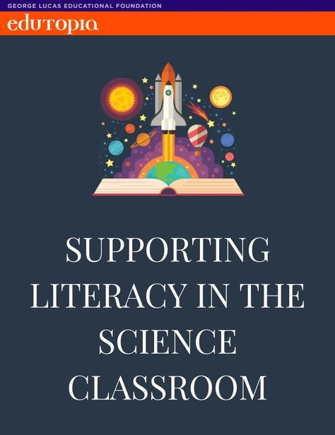 Supporting Literacy in the Science Classroom