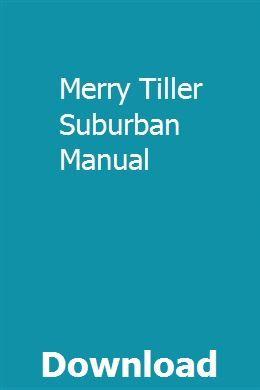 Merry Tiller Suburban Manual Repair Manuals Manual Manual Car