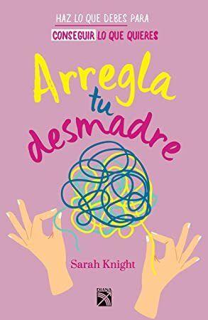 Free Ebook Arregla Tu Desmadre Spanish Edition Libros De Leer Libros Para Leer Juveniles Libros Para Leer