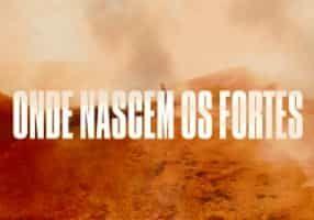 Assistir Onde Nascem Os Fortes 23 04 2018 Episodio 1 Estreia Com