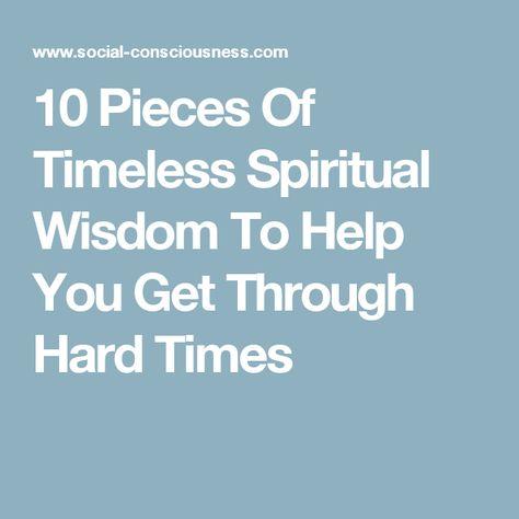 10 Pieces Of Timeless Spiritual Wisdom To Help You Get ...