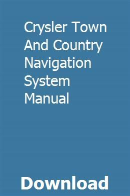 Crysler Town And Country Navigation System Manual Town Country