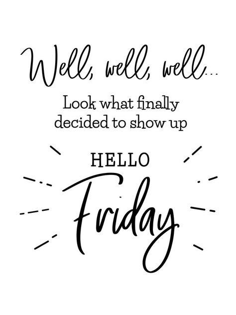 Find Hello Friday Funny Brush Lettering Friday stock images in HD and millions of other royalty-free stock photos, illustrations and vectors in the Shutterstock collection. Thousands of new, high-quality pictures added every day. Friday Morning Quotes, Happy Weekend Quotes, Happy Morning Quotes, Its Friday Quotes, Friday Humor, Morning Inspirational Quotes, Monday Quotes, Night Quotes, Work Quotes