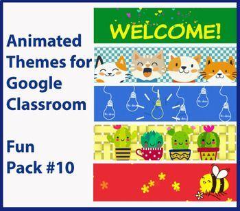 Google Classroom Animated Headers Fun Pack 10 In 2020 Google