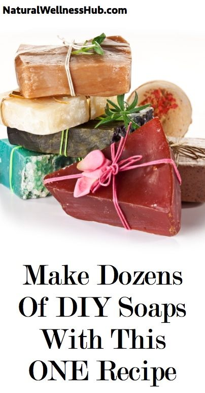 Make Dozens Of DIY Soaps With This ONE Recipe   Natural Wellness Hub
