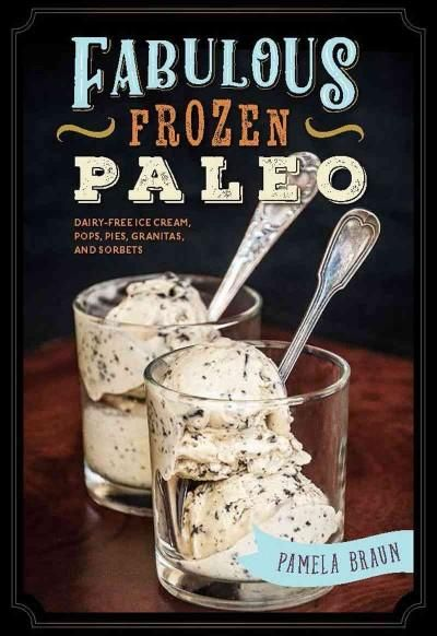 We all scream for ice creameven those of us with dietary restrictions. The Paleo or Primal lifestyle doesnt have to be restrictive any longer, as there are now a host of dairy-free dessert options to