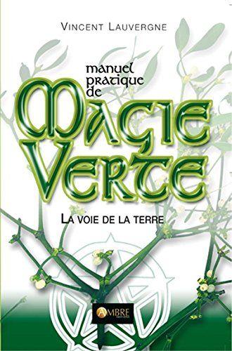 La Visualisation Mentale Et Creatrice En Detail Avec Des Exercices Pratiques Magie Verte Sorciere Verte Magie Pratique