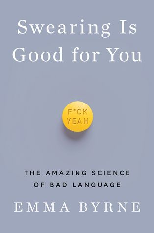 Buy Swearing Is Good for You: The Amazing Science of Bad Language by Emma Byrne and Read this Book on Kobo's Free Apps. Discover Kobo's Vast Collection of Ebooks and Audiobooks Today - Over 4 Million Titles! Best Books To Read, Great Books, New Books, Viktor Frankl, Reading Lists, Book Lists, Reading Goals, Reading Room, Philosophy Books