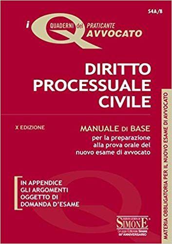 Scaricare Diritto Processuale Civile Manuale Di Base Per La