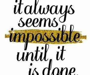 Quotes Impossible And Motivation Image Fitness Motivation Quotes 10th Quotes How Are You Feeling