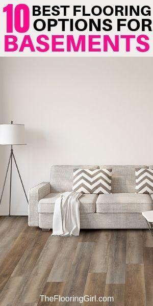 The 10 Best Basement Flooring Options Best Flooring For Basement Basement Flooring Options Flooring Options