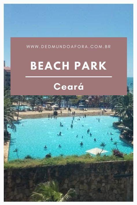 Um Dia No Beach Park Parque Aquatico Do Ceara Beach Park Ceara