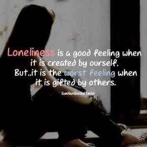 Loneliness Quotes For Whatsapp Status Loneliness Quotes