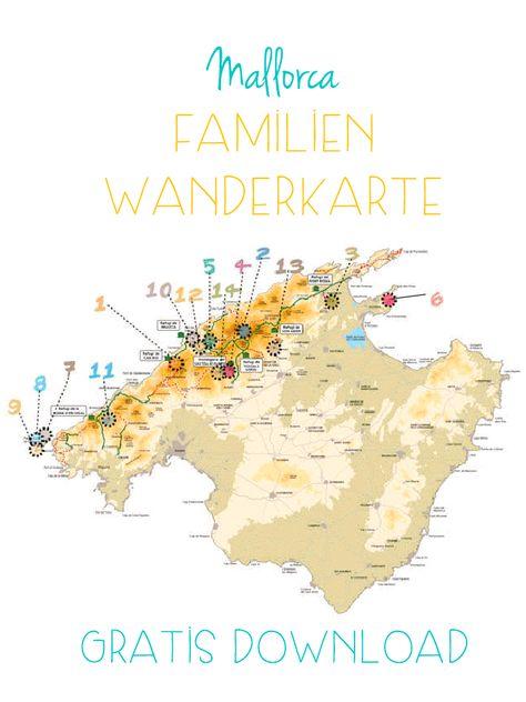 Wandern Mit Kindern Auf Mallorca Wandern Mallorca Mallorca Karte