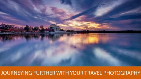 Professional Travel Photography Tips