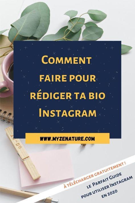 Comment faire pour rédiger ta bio instagram