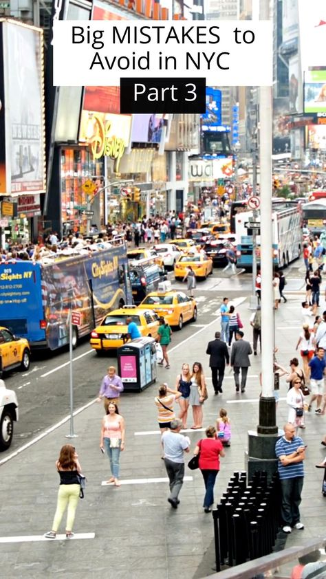 Big Mistakes to Avoid in NYC