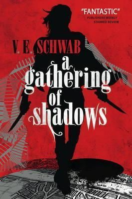 Pdf Download A Gathering Of Shadows Free By Victoria Schwab In