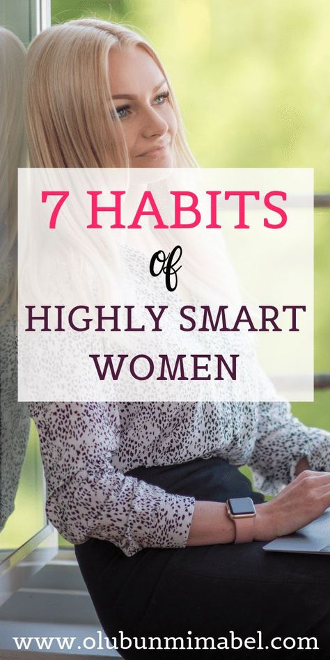 Education Discover 7 habits of highly smart women. 7 habits of highly smart women. 7 Habits Good Habits Healthy Habits Habits Of Successful People Successful Women Self Development Personal Development Etiquette And Manners Self Improvement Tips 7 Habits, Good Habits, Healthy Habits, Habits Of Successful People, Successful Women, Self Development, Personal Development, Self Improvement Tips, Women Life