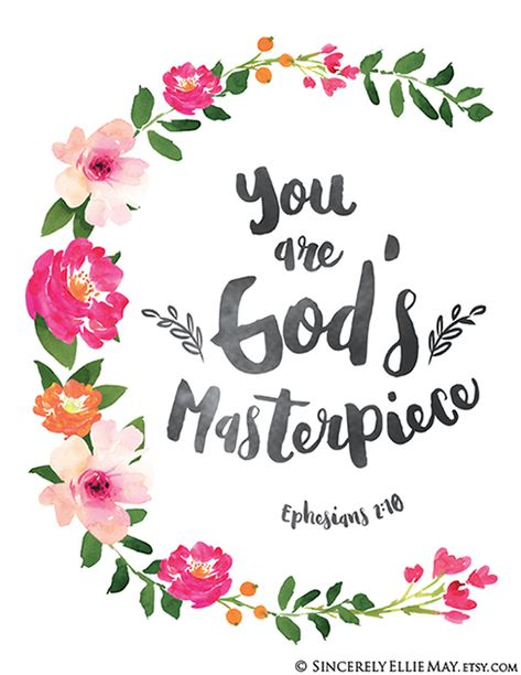 Ephesians 2:10 You are God's masterpiece - lovely wall art you can print for Mother's Day, friend's birthday, newborn baby or simply to decorate your home #scriptures #godsword #roomdecoration #decoration #printables