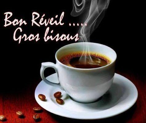 Bon Reveil Gros Bisous Bonjour Cafe Reveil Bisous Matin Bon