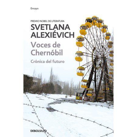 Voces De Chernobil Cronica Del Futuro Paperback Walmart Com Chernobyl The Voice Most Popular Books