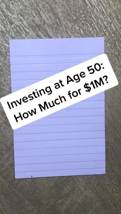 How Much Do You Need to Invest at Age 50 to have $1M at Retirement?